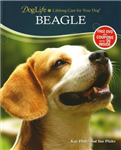 Beagle: Lifelong Care for Your Dog
