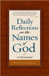 Daily Reflections on the Names of God: A Devotional