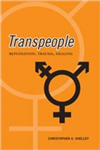 Transpeople: Repudiation, Trauma, Healing