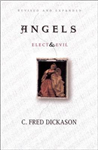 Angels: Elect and Evil: Elect and Evil