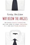 Way Below the Angels