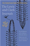The Lewis and Clark Journals (Abridged Edition): An American Epic of Discovery