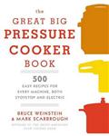 Great Big Pressure Cooker Book