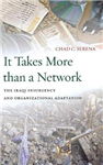 It Takes More than a Network: The Iraqi Insurgency and Organizational Adaptation