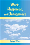 Work, Happiness and Unhappiness