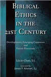 Biblical Ethics in the  21st Century: Developments, Emerging Consensus, and Future Directions