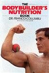 The Bodybuilder\'s Nutrition Book