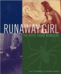 Runaway Girl: The Artist Louise Bourgeois
