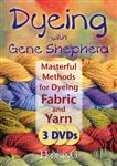 Dyeing with Gene Shepherd