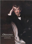 Ottocento: Romanticism and Revolution in 19th Century Italian Painting
