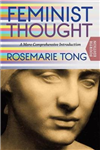 Feminist Thought (Fourth Edition): A More Comprehensive Introduction