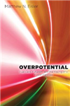 Overpotential: Fuel Cells, Futurism, and the Making of a Power Panacea
