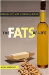 The Fats of Life: Essential Fatty Acids in Health and Disease