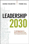 Leadership 2030: The Six Megatrends You Need to Understand t