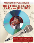 American Popular Music: Rhythm and Blues, Rap, and Hip-Hop