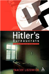 Hitler\'s Bureaucrats: The Nazi Security Police and the Banality of Evil