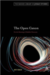 The Open Canon: On the Meaning of Halakhic Discourse