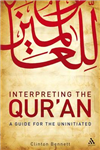 Interpreting the Qur\'an: A Guide for the Uninitiated
