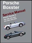 Porsche Boxster Service Manual: 1997-2004: Boxster, Boxster S