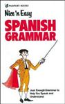Nice \'n\' Easy Spanish Grammar