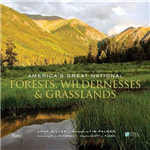 America's Great National Forests, Wildernesses, and Grasslan