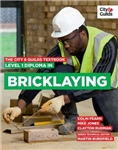 City & Guilds Textbook: Level 1 Diploma in Bricklaying
