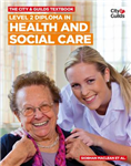 City & Guilds Textbook: Level 2 Diploma in Health and Social