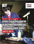 City & Guilds Textbook: Level 3 NVQ Diploma in Electrotechni