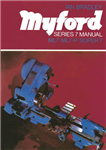 Myford Series 7 Manual: ML7, ML7-R, Super 7