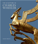 The Sculpture of Charles Wheeler