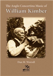 The Anglo-Concertina Music of William Kimber