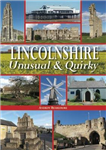 Lincolnshire - Unusual & Quirky