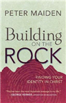 Building on the Rock: Finding your Identity in Christ