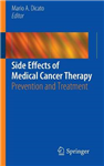 Side Effects of Medical Cancer Therapy: Prevention and Treatment