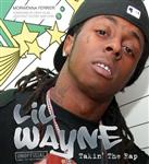 Lil Wayne: Takin\' the Rap