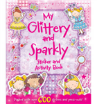 My Glittery & Sparkly Sticker & Activity Book