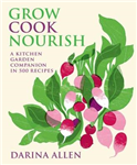 Grow, Cook, Nourish