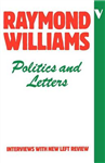 Politics and Letters: Interviews with