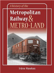 History of the Metropolitan Railway and Metro-Land