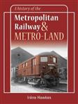 History of the Metropolitan Railway and Metro-Land