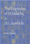 The Prophecies of St. Malachy and St. Columbkille