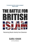 The Battle for British Islam: Reclaiming Muslim Identity from Extremism: 2016