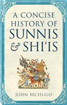 Concise History of Sunnis and Shi`is