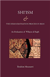 Shi\'ism and the Democratisation Process in Iran: An Evaluation of Wilayat Al-Faqih
