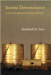 Income Determination in the International Petroleum Industry