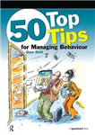 50 Top Tips for Managing Behaviour