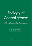 Ecology of Coastal Waters: With Implications For Management
