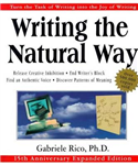 Writing the Natural Way: Using Right-Brain Techniques to Release Your Expressive Powers