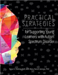 Practical Strategies for Supporting Young Learners with Auti