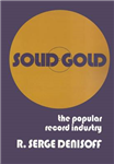 Solid Gold: Popular Record Industry